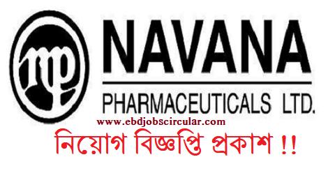 NAVANA Pharmaceuticals Ltd Job Circular